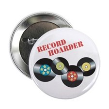 """Record Hoarder 2.25"""" Button (10 pack)"""