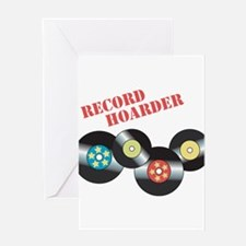 Record Hoarder Greeting Cards