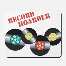 Record Hoarder Mousepad