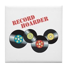 Record Hoarder Tile Coaster