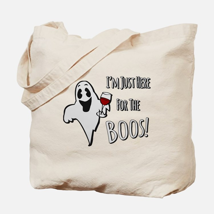 Im Here for the Boos Tote Bag