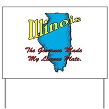 Illinois Motto - The Governor Yard Sign