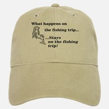 What Happens On Fishing Trip Baseball Baseball Cap