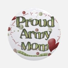 Proud Army Mom whimsy Ornament (Round)