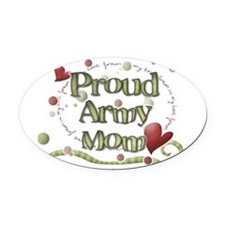 Proud Army Mom whimsy Oval Car Magnet
