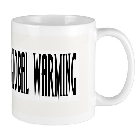 I LOVE GLOBAL WARMING Mug