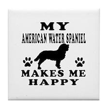 My American Water Spaniel makes me happy Tile Coas