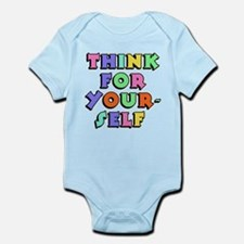 Think For Yourself Infant Bodysuit