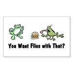 Want Flies With That? Rectangle Sticker