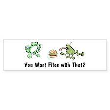 Want Flies With That? Bumper Bumper Sticker