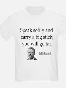 TR Speak Softly Kids T-Shirt