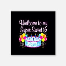 "SUPER SWEET 16 Square Sticker 3"" x 3"""