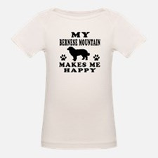 My Bernese Mountain makes me happy Tee