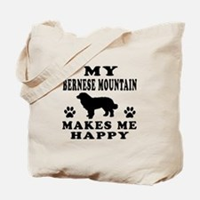 My Bernese Mountain makes me happy Tote Bag