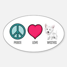 Peace Love & Westies Oval Decal