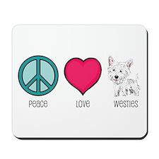 Peace Love & Westies Mousepad