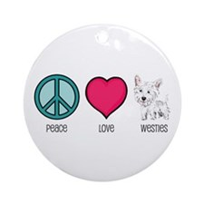 Peace Love & Westies Ornament (Round)