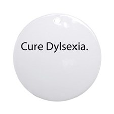Cure Dylsexia Round Ornament