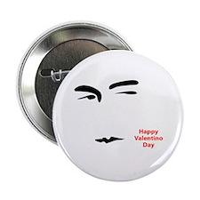 """Happy Valentino Day 2.25"""" Button"""