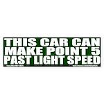 Point 5 Past Light Speed Bumper Sticker