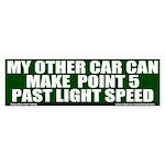 My Other Car (.5 Past Light Speed) Bumper Sticker