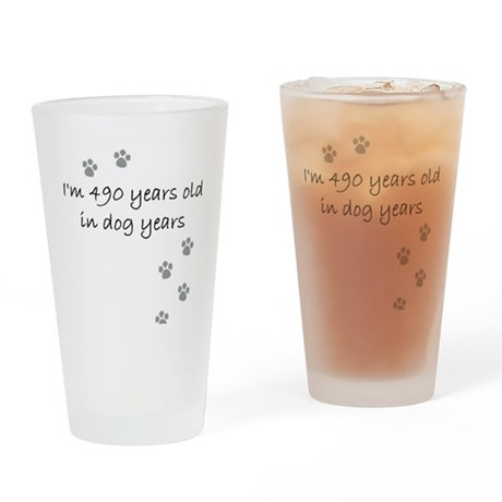 70 dog years 2-1.JPG Drinking Glass
