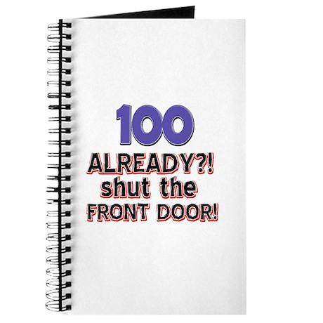 100 already? Shut the front door Journal