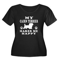 My Cairn Terrier makes me happy T