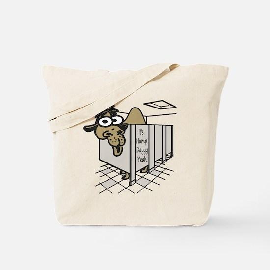 Its Hump Day Tote Bag