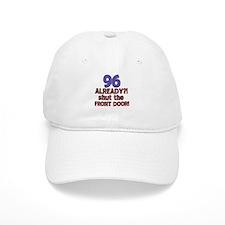 96 already? Shut the front door Baseball Cap