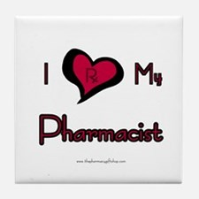 I love my pharmacist Tile Coaster