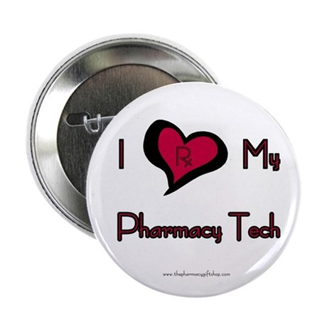 I love my Pharmacy Tech Button