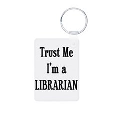 Trust Me Librarian Keychains