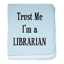 Trust Me Librarian baby blanket