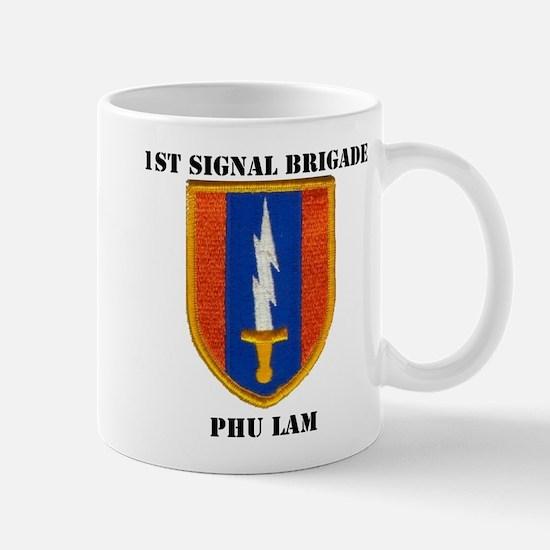 1ST SIGNAL BRIGADE PHU LAM Mug