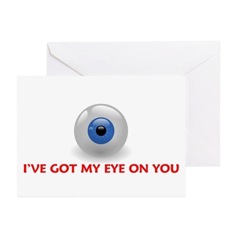 I'VE GOT MY EYE ON YOU Greeting Cards (Package of