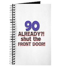 90 already? Shut the front door Journal