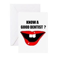 KNOW A GOOD DENTIST? Greeting Cards (Pk of 10)