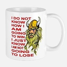 I Am NOT Going To Lose Mug