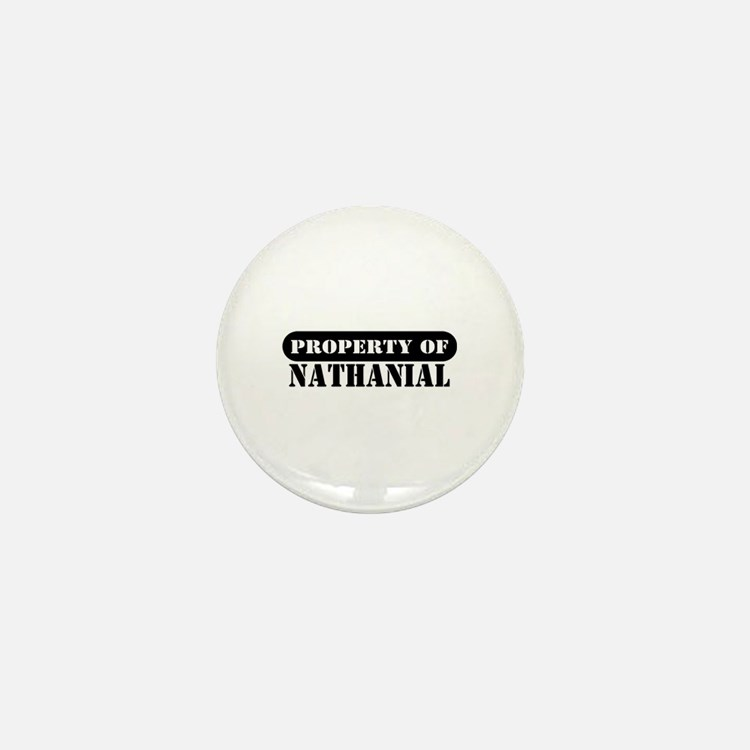 Property of Nathanial Mini Button