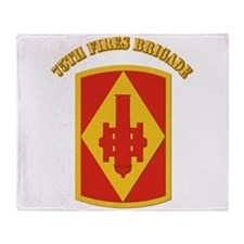 SSI - 75th Fires Brigade with Text Throw Blanket