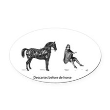Descartes before de horse Oval Car Magnet