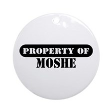 Property of Moshe Ornament (Round)