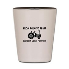 Support Farmers From Farm To Feast Shot Glass