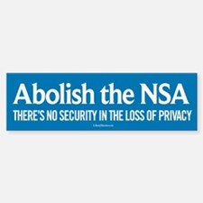 Abolish the NSA Bumper Bumper Bumper Sticker