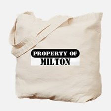 Property of Milton Tote Bag