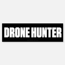 Drone Hunter Bumper Bumper Bumper Sticker