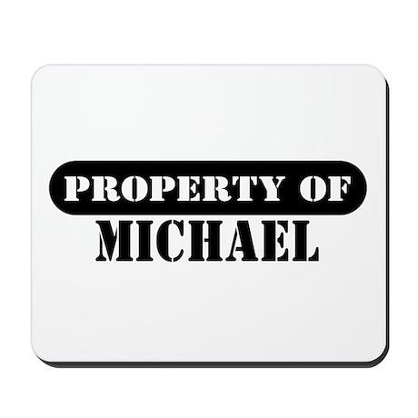 Property of Michael Mousepad