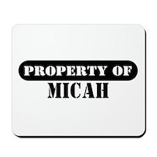 Property of Micah Mousepad