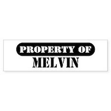 Property of Melvin Bumper Bumper Sticker